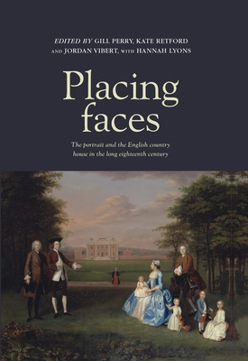 Placing Faces: The portrait and the English c