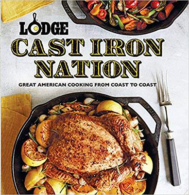 Lodge Cast Iron Nation: Great American Cookin