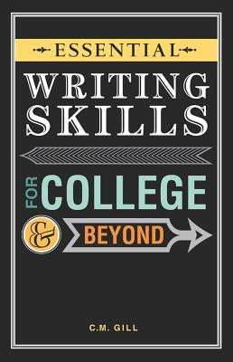Essential Writing Skills for College  Beyond