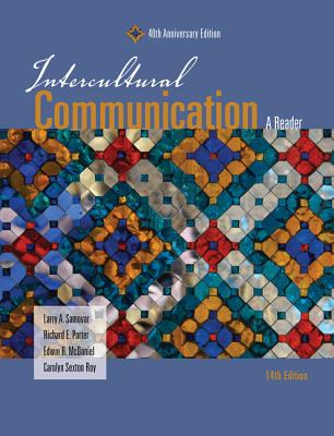 Intercultural Communication: A Reader: Fortieth Anniversary Edition