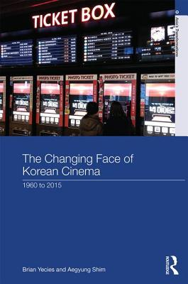 The Changing Face of Korean Cinema 1960 to 20