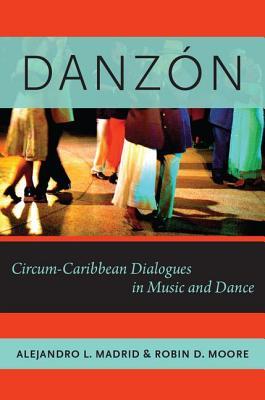 Danzon: Circum~Caribbean Dialogues in Music a
