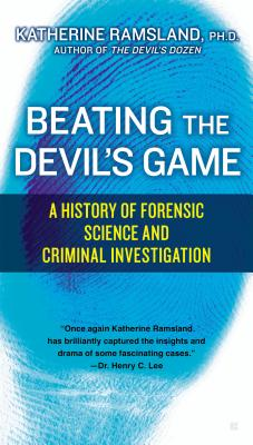 Beating the Devil's Game: A History of Forens