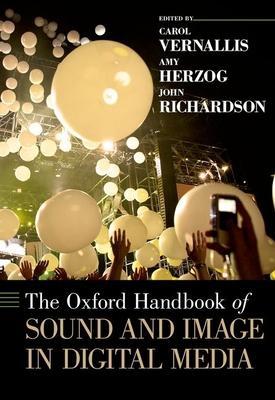 The Oxford Handbook of Sound and Image in Dig