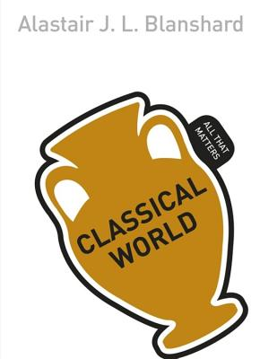 The Classical World: All That Matters