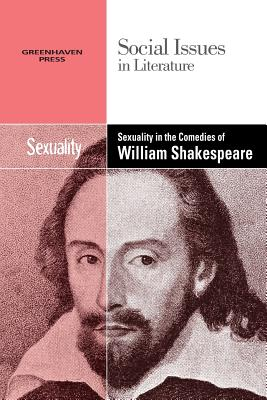 Sexuality in the Comedies of William Shakespe
