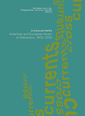 Crosscurrents: American and European Music in