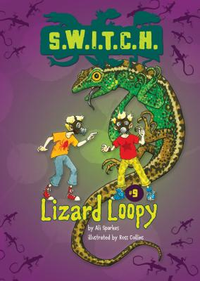 #09 Lizard Loopy