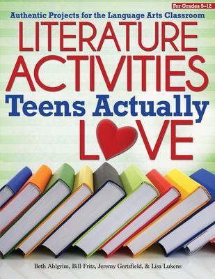 Literature Activities Teens Actually Love: Au