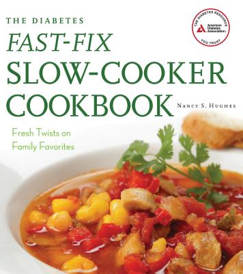 The Diabetes Fast~Fix Slow~Cooker Cookbook: F