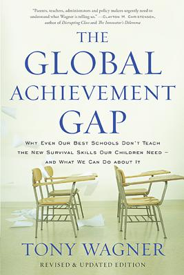 The Global Achievement Gap: Why Even Our Best