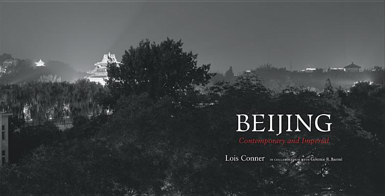 Beijing: Contemporary and Imperial