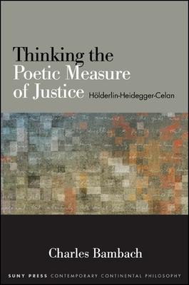 Thinking the Poetic Measure of Justice: Hölde