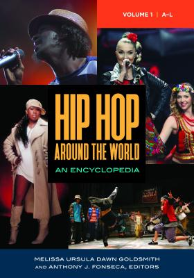 Hip Hop Around the World: An Encyclopedia