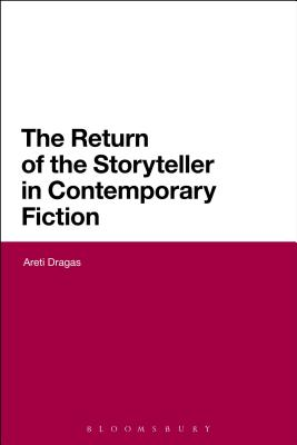 The Return of the Storyteller in Contemporary