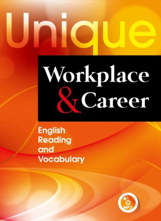 Unique Workplace and Career: English Reading and Vocabulary (附MP3一片)