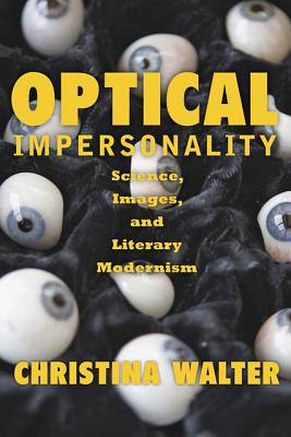 Optical Impersonality: Science Images and Lit
