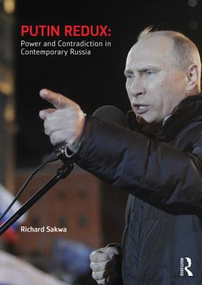 Putin Redux: Power and Contradiction in Conte