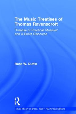 The Music Treatises of Thomas Ravenscroft: Tr