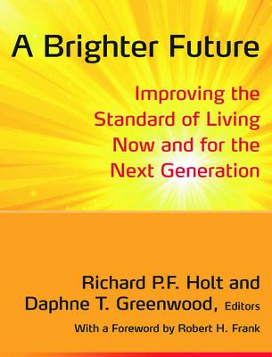 A Brighter Future: Improving the Standard of Living Now and for the Next Generation
