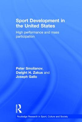Sport Development in the United States: High Performance and Mass Participation