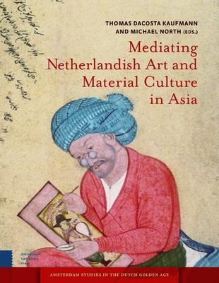 Mediating Netherlandish Art and Material Cult