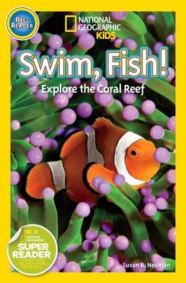 Swim Fish^!: Explore the Coral Reef