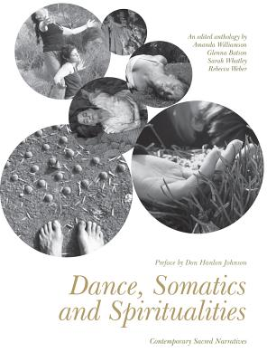 Dance Somatics and Spiritualities: Contempora