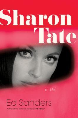 Sharon Tate: A Life