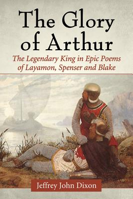 The Glory of Arthur: The Legendary King in Ep