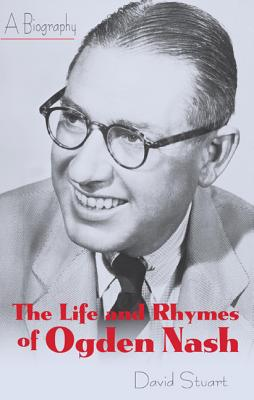 The Life and Rhymes of Ogden Nash