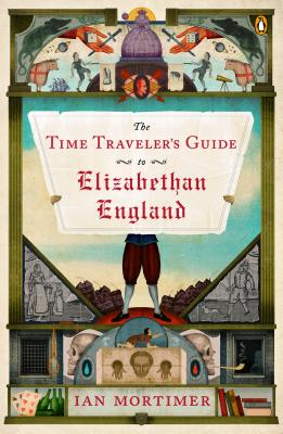 The Time Traveler's Guide to Elizabethan Engl