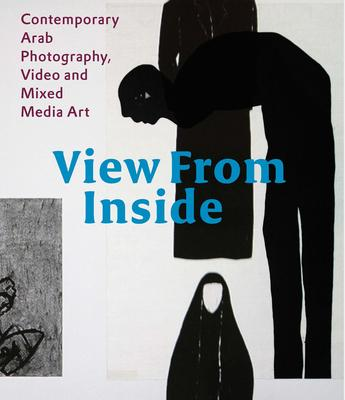 View from the Inside: Contemporary Arab Photo
