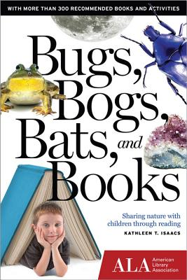 Bugs Bogs Bats and Books: Sharing nature with
