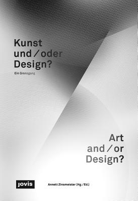 Kunst und  oder Design  Art And Or Design : E