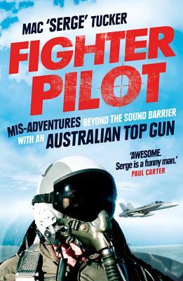 Fighter Pilot: Mis~adventures Beyond the Soun
