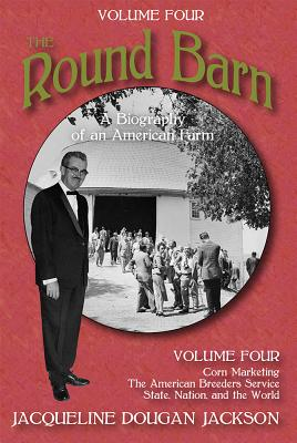 The Round Barn: A Biography of an American Farm