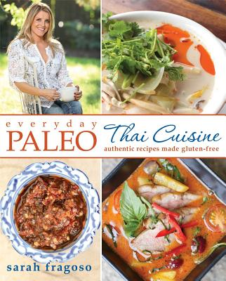 Everyday Paleo: Authentic recipes made gluten-free