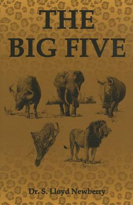 The Big Five: Hunting Adventures in Today's Africa