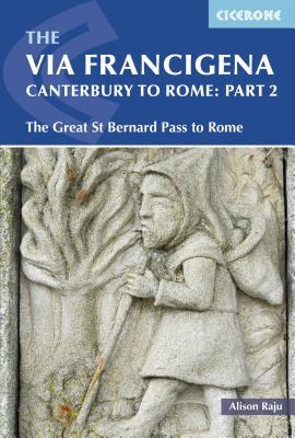 Cicerone Guide The Via Francigena ~ Canterbur