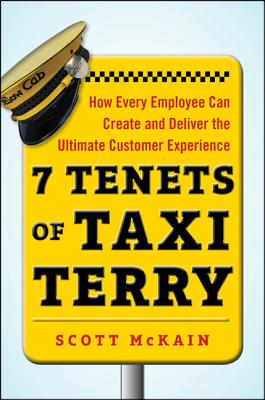 7 Tenets of Taxi Terry: How Every Employee Ca