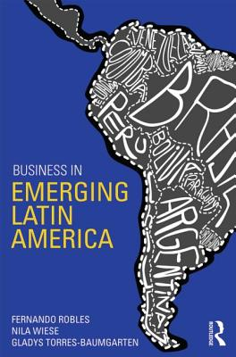 Business in Emerging Latin America