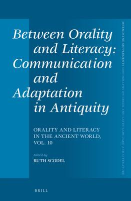Between Orality and Literacy: Communication a