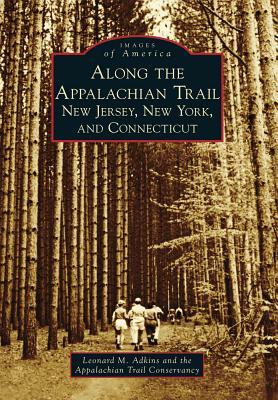 Along the Appalachian Trail: New Jersey New Y