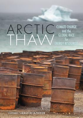 Arctic Thaw: Climate Change and the Global Ra