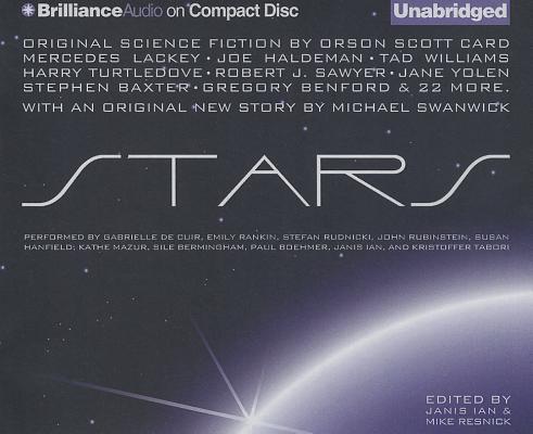 Stars: Original Science Fiction By Orson Scott Card, Mercedes Lackey, Joe Haldeman, Tad Williams, Harry Turtledove, Robert J. Sa