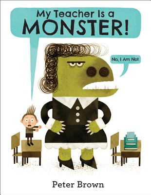 My Teacher Is a Monster!: No, I Am Not.