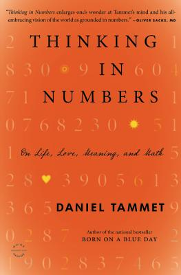 Thinking in Numbers: On Life Love Meaning and