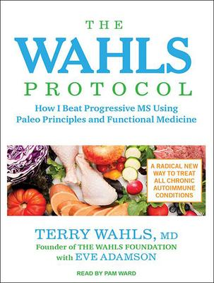 The Wahls Protocol: How I Beat Progressive MS
