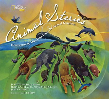 Animal Stories: Heartwarming True Tales from the Animal Kingdom